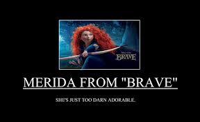 Disney's Brave Demotivational by thekirbykrisis on DeviantArt via Relatably.com