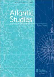 atlantic studies early career essay prize explore taylor  atlantic studies early career essay prize atlantic studies global currents