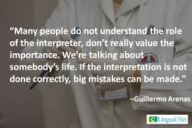 quotes on translation and interpretation on the importance of a professional medical interpreter