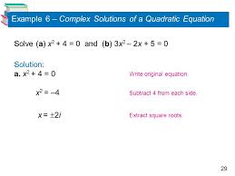 example 6 complex solutions of a quadratic equation