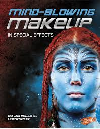 mind ing makeup in special effects awesome special effects amazon co uk danielle s hammelef 9781491420027 books