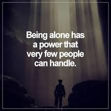 Alone Quotes Mesmerizing Quotes About Being Alone Awesome Collection