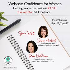 Webcam Confidence for Women: Helping Women in Business R.I.S.E. with Susan Axelrod and Pam Sullivan