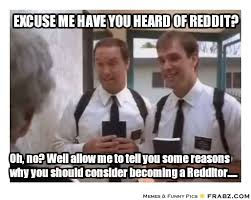 Excuse me have you heard of reddit?... - reddit mormon Meme ... via Relatably.com