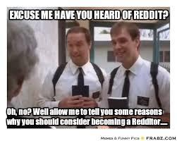 Excuse me have you heard of reddit?... - reddit mormon Meme ... via Relatably.com