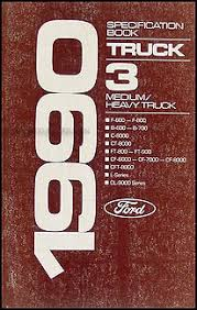 ford truck cab foldout wiring diagram f f f ft 1990 ford medium and heavy duty truck service specifications book
