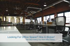 hire office looking for office space hire a real estate broker