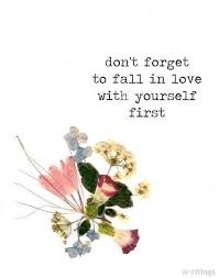 Fall In Love With Yourself Quotes Beauteous Very True How Can You Expect Someone To Love You If You Don't Love
