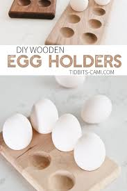 beautifully display those farm fresh eggs with these diy wooden egg holders decorative useful and would make a stunning diy gift