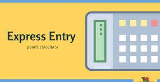How To Calculate Your Express Entry Points And Get A Good