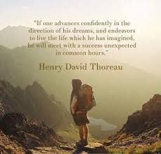 If One Advances Confidently In The Direction Of His Dreams And Beauteous Thoreau Quotes