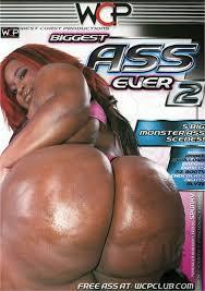 Biggest ass ever xxx