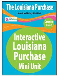 the louisiana purchase interactive notebook unit persuasive writing ignment