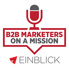 B2B Marketers on a Mission