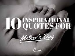 Inspirational Mom Quotes Amazing 48 Inspirational Quotes For Mother's Day