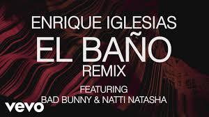 Enrique Iglesias   EL BAÑO REMIX (Lyric Video) Ft. Bad Bunny, Natti Natasha