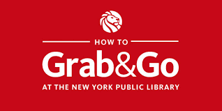 How to Use NYPL's <b>Grab & Go</b> Service | The New York Public Library