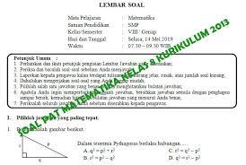 Rpp untuk kelas 1 sd / mi kurikulum 2013 edisi revisi 2018/2019. Soal Dan Kunci Jawaban Pat Matematika Smp Kelas 8 Kurikulum 2013 Tahun Pelajaran 2018 2019 Didno76 Com