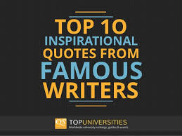40 Inspirational Quotes From Famous Writers Delectable Inspirational Writing Quotes