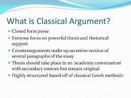 today s goals introduce classical argument essays as a genre learn  what is classical argument