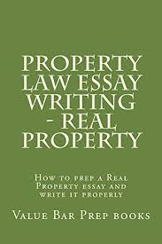 com property law essay writing real property property  property law essay writing real property property law essay writing real property by