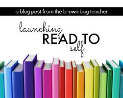 Launching Read To Self Daily 5 Chapter 5 The Brown Bag