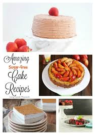 Desserts for diabetics are usually made with artificial sweeteners and sugar alcohols. 6 Amazing Sugar Free Cake Recipes Living Sweet Moments
