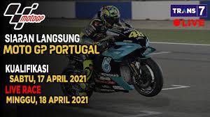 Berikut hasil kualifikasi motogp portugal 2021   portugese gp 2021 qualifikasi hasil kualifikasi hari ini motogp portugal sabtu,18. Jadwal Siaran Langsung Moto Gp Minggu Ini Gp Portugal Seri 3 2021 Live Trans 7 Youtube