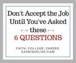 accept a job offer 6 questions to ask before you accept the job offer azani shelise
