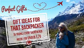 perfect gifts for that traveller gift inspiration backpackers ideas what to