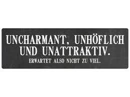 Metallschild Türschild Uncharmant Unhöflich Spruch Arbeit Lustig
