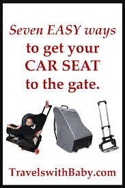 flying with car seats seven easy ways