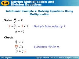 additional example 2 solving equations using multiplication