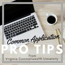 common application pro tips vcu office of admissions blog the common application opens tuesday 1st and prospective students need to be prepared for everything in holds for some the process be easy as