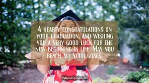 A Hearty Congratulations On Your Graduation And Wishing You A Very