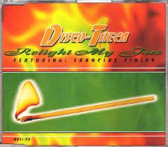 Disco-Theca feat. Francine Finley – Relight My Fire – CDM ...