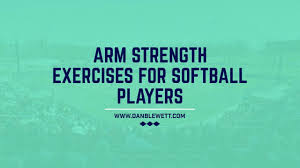 arm strength exercises for softball