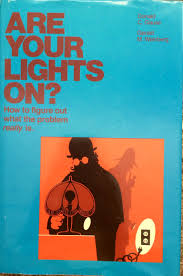 Are Your Lights On Book Amazon In Buy Are Your Lights On How To Figure Out What