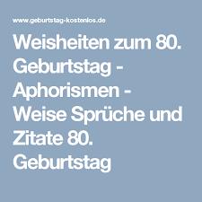 Weisheiten Zum 80 Geburtstag Deknappekikker
