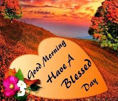 Have A Beautiful Blessed Day Quotes Best Of 24 Good Morning Have A Blessed Day Pics