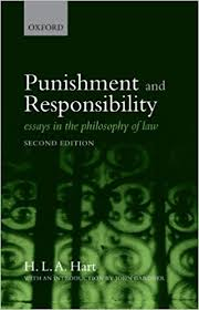 com punishment and responsibility essays in the com punishment and responsibility essays in the philosophy of law 9780199534784 h l a hart books