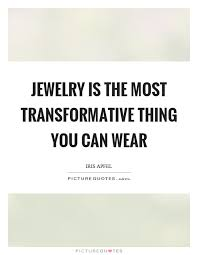 Jewelry Quotes Best 48 Jewelry Quotes 48 QuotePrism
