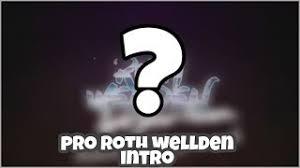Nové Intro Pro Roth Wellden Kênh Video Giải Trí Dành Cho Thiếu Nhi