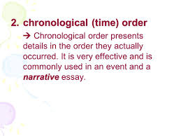 review narration description glossary thesis chronological  2 chronological time order narrative  chronological order presents details in the order