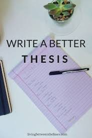 best writing papers ideas essay writing skills how to write a better thesis