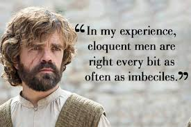 Tyrion Lannister Quotes Beauteous Top 48 Tyrion Lannister Quotes In Game Of Thrones