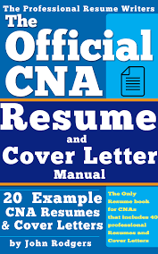 The Official Cna Resume And Cover Letter Manual