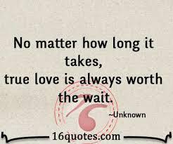 True Love Waits Quotes Extraordinary True Love Waits Quotes On QuotesTopics