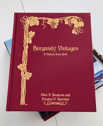 Burgundy Vintages A History From 1845