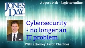 Litigation Section Meeting: Cybersecurity – no longer an IT problem -  Calendar of Events - Illinois Paralegal Association